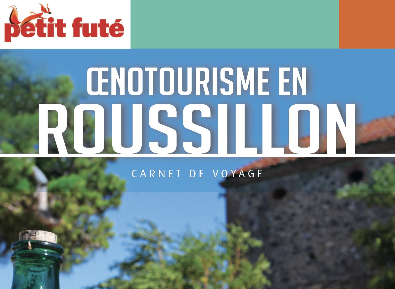 Petit Futé «Œnotourisme en Roussillon»