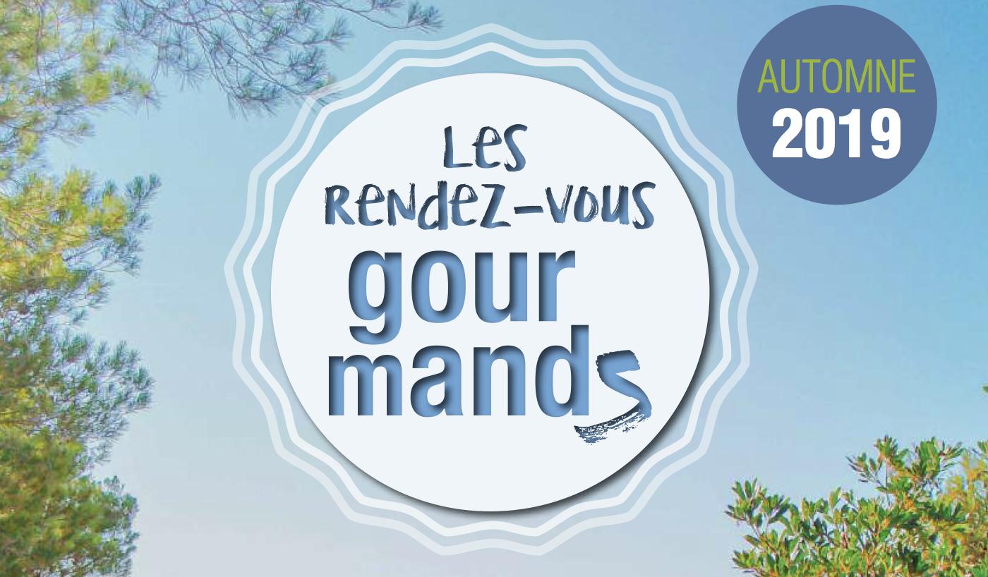 Les Rendez-Vous Gourmands : l'agenda de l'automne désormais disponible !
